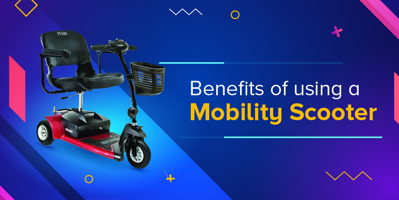 Benefits Of Using A Mobility Scooter